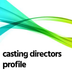 Casting Directors Profile
